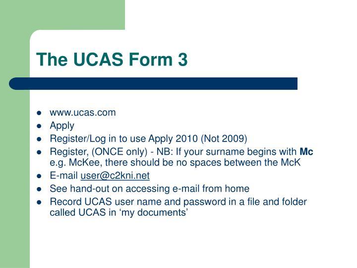 The UCAS Form 3
