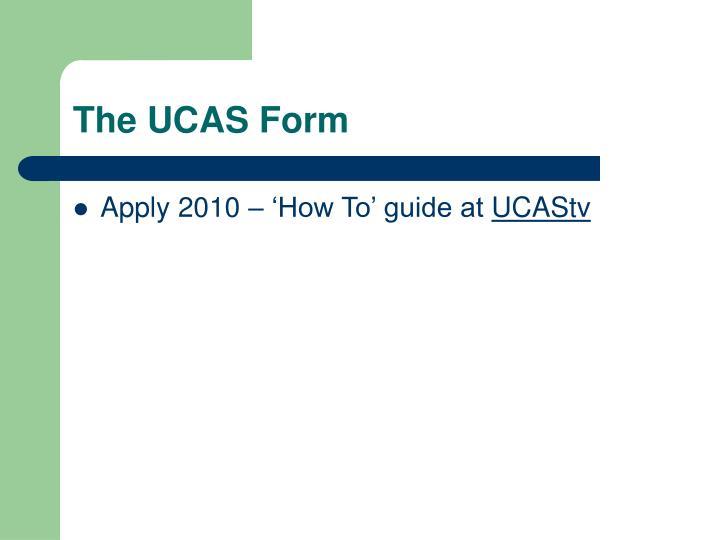 The UCAS Form