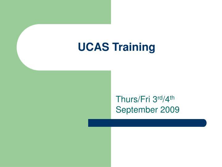 ucas training
