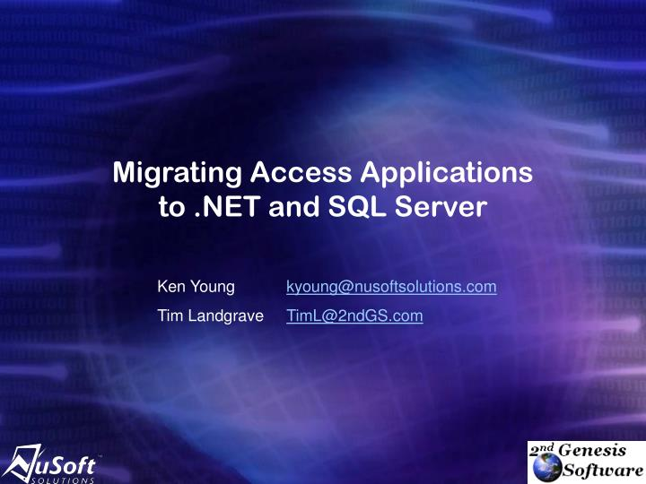 migrating access applications to net and sql server