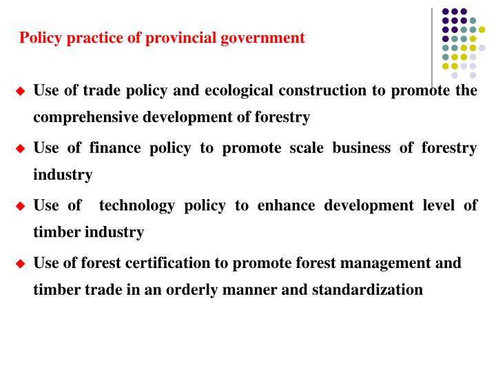 Policy practice of provincial government