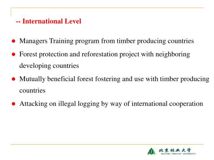 -- International Level