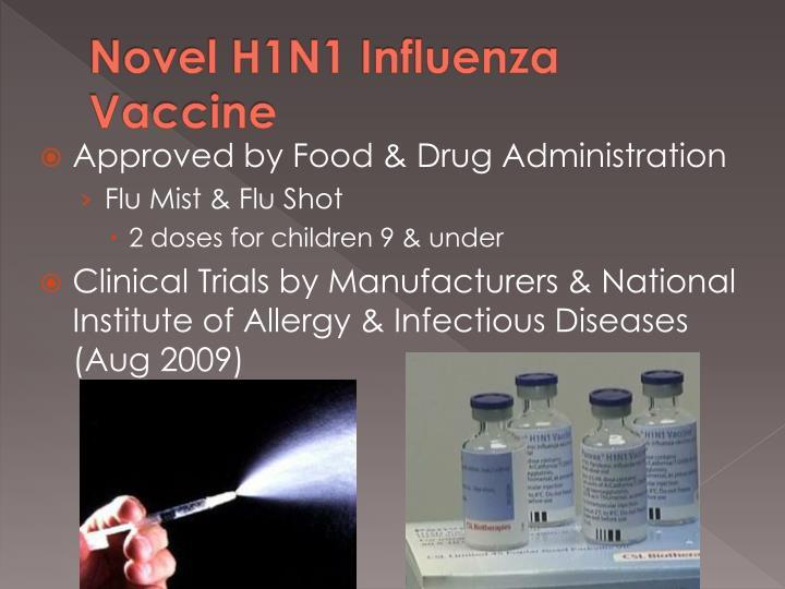 Novel H1N1 Influenza Vaccine