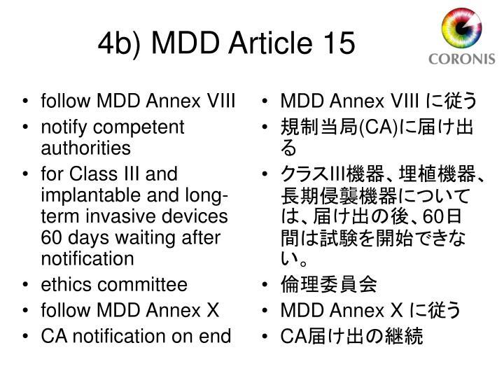 follow MDD Annex VIII