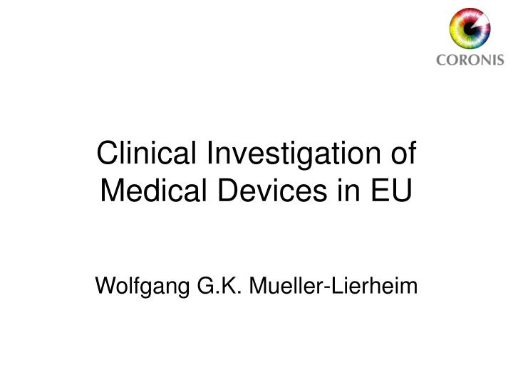clinical investigation of medical devices in eu
