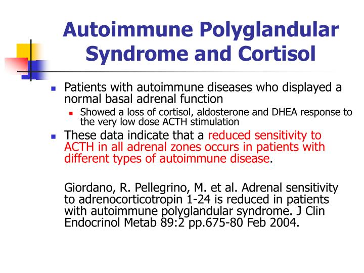Autoimmune Polyglandular Syndrome and Cortisol