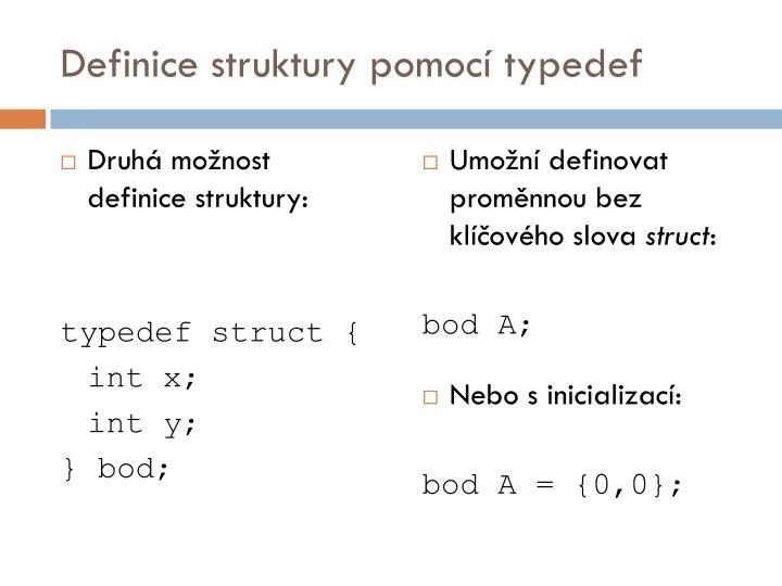 Definice struktury pomocí