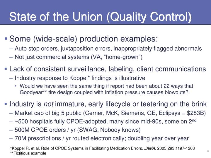 State of the Union (Quality Control)