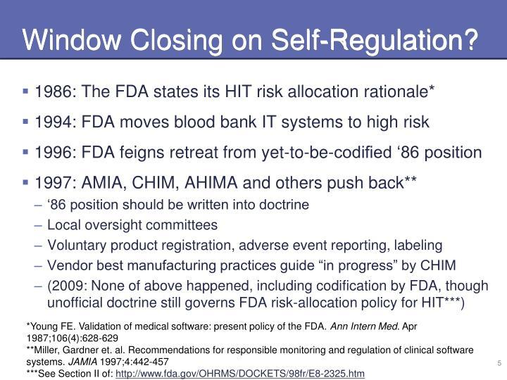 Window Closing on Self-Regulation?