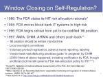 window closing on self regulation