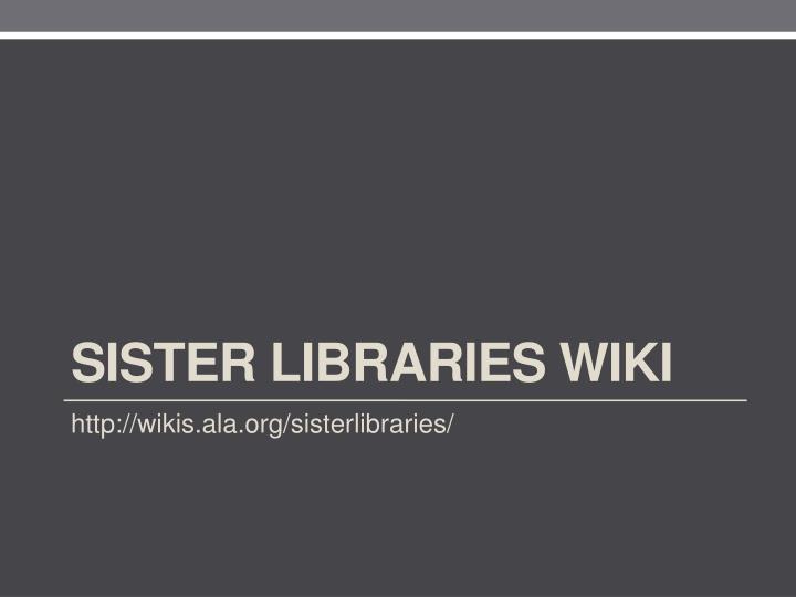Sister Libraries Wiki
