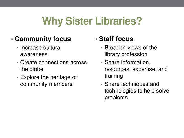 Why Sister Libraries?