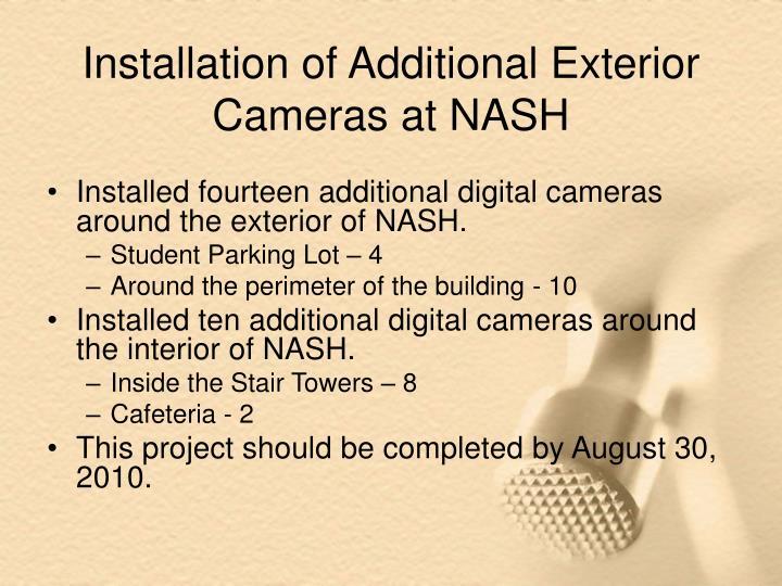 Installation of Additional Exterior Cameras at NASH