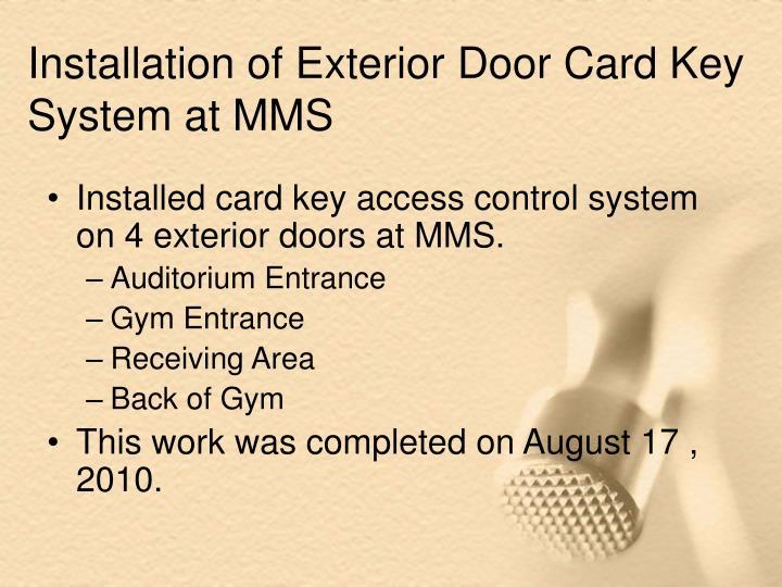 Installation of Exterior Door Card Key System at MMS