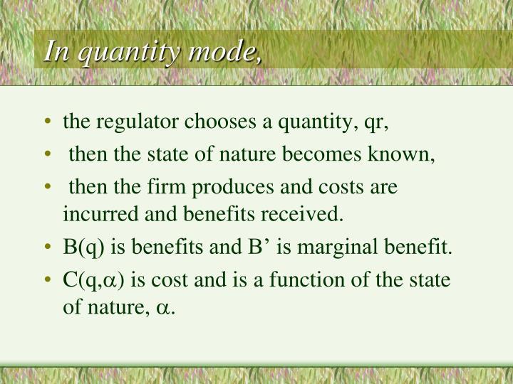 In quantity mode,