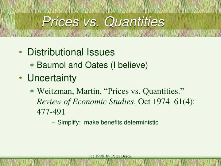 Prices vs. Quantities