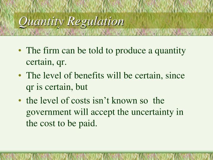 Quantity Regulation
