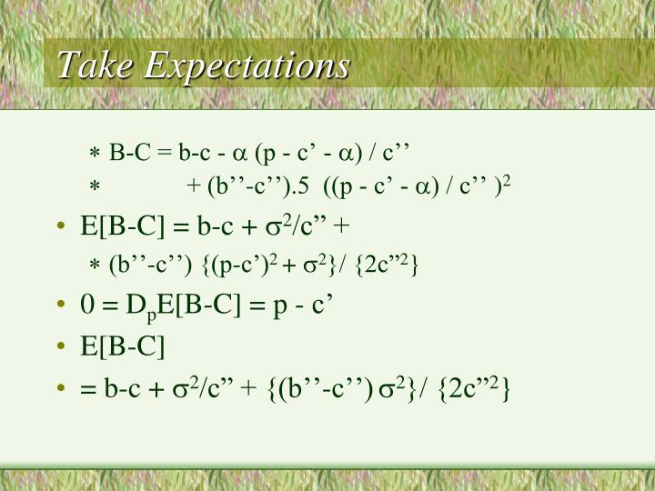 Take Expectations