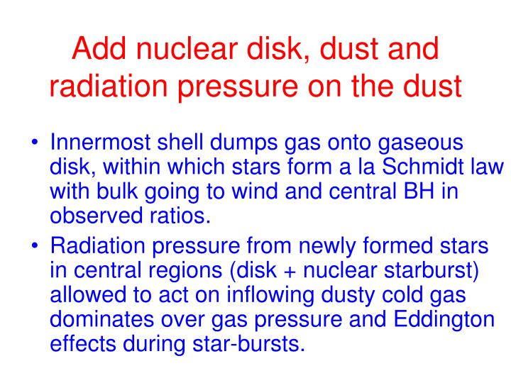 Add nuclear disk, dust and radiation pressure on the dust