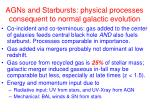 agns and starbursts physical processes consequent to normal galactic evolution