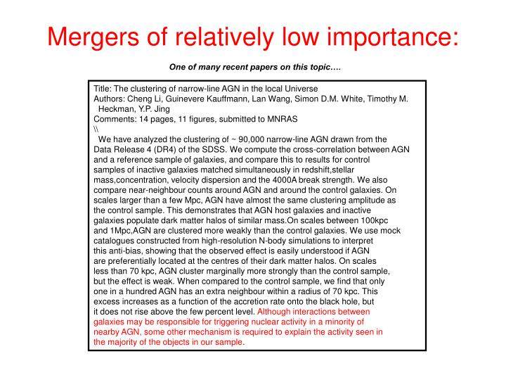 Mergers of relatively low importance: