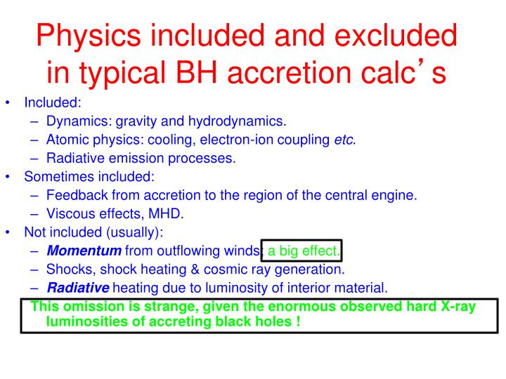 Physics included and excluded