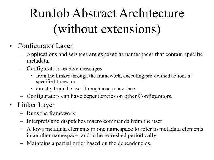 RunJob Abstract Architecture