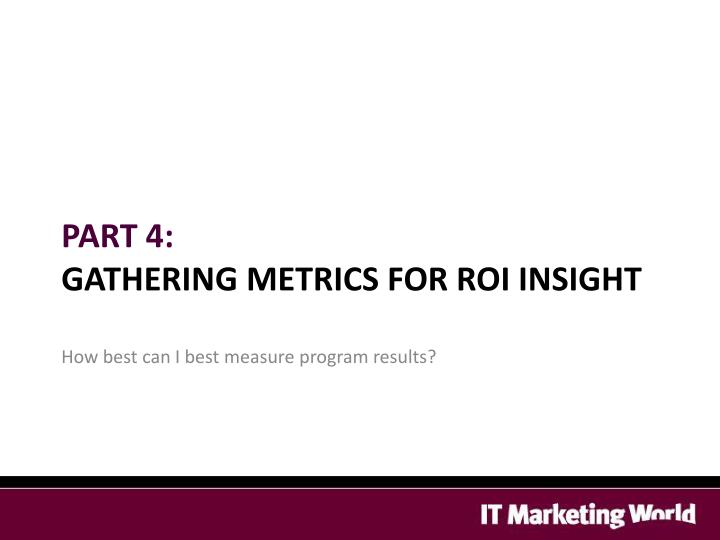 How best can I best measure program results?