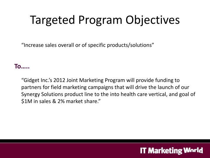 Targeted Program Objectives