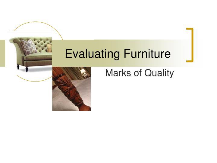evaluating furniture