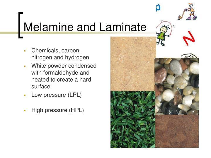 Melamine and Laminate