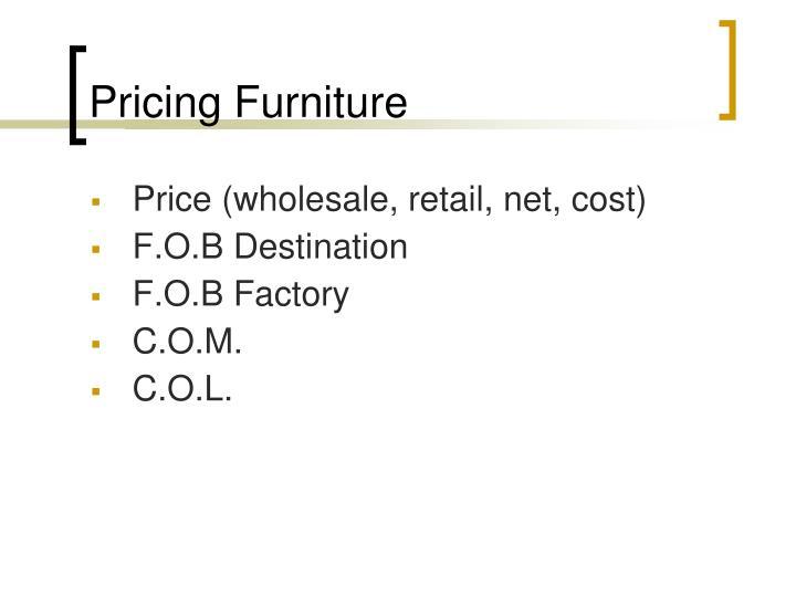 Pricing Furniture