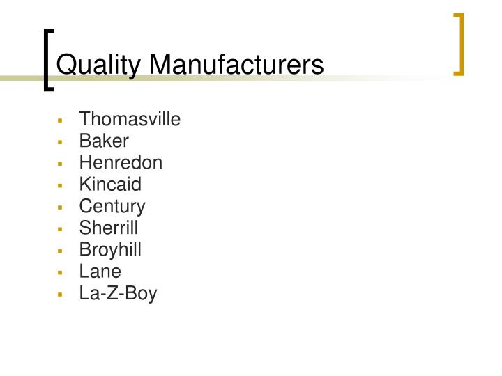 Quality Manufacturers