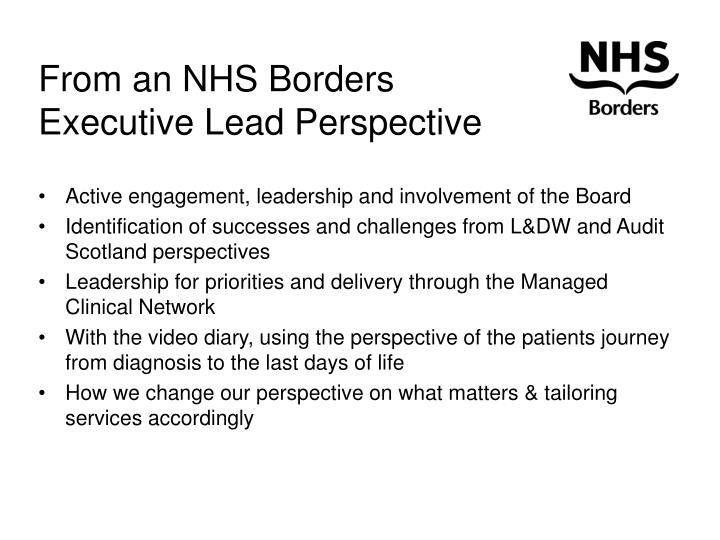 From an NHS Borders Executive Lead Perspective
