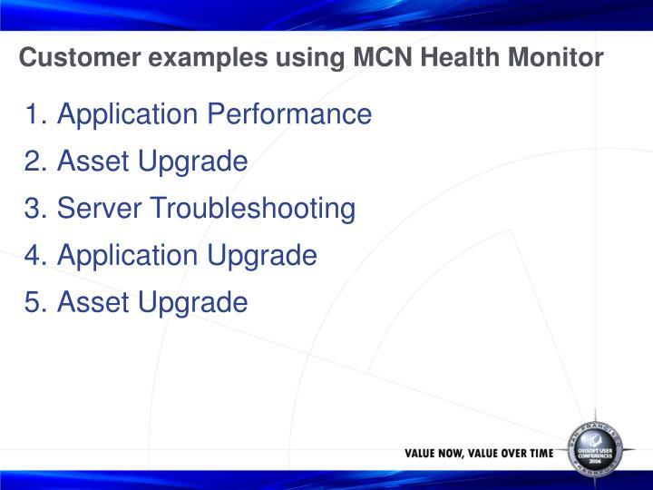 Customer examples using MCN Health Monitor