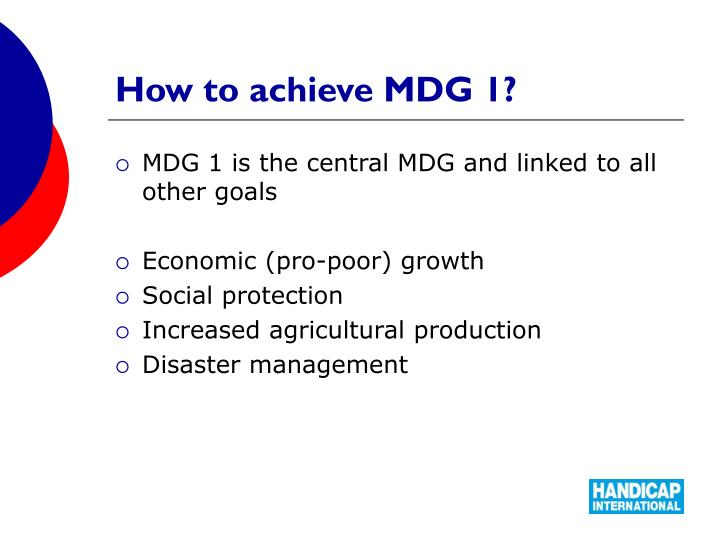 How to achieve MDG 1?