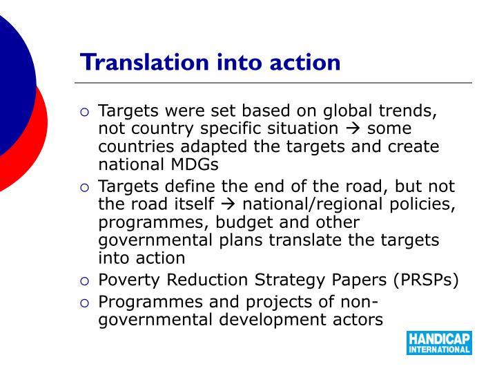 Translation into action
