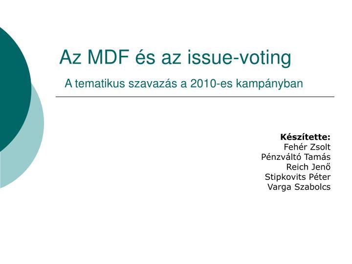 Az MDF és az issue-voting