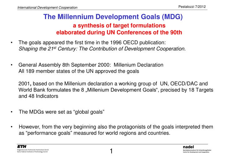 The Millennium Development Goals (MDG)