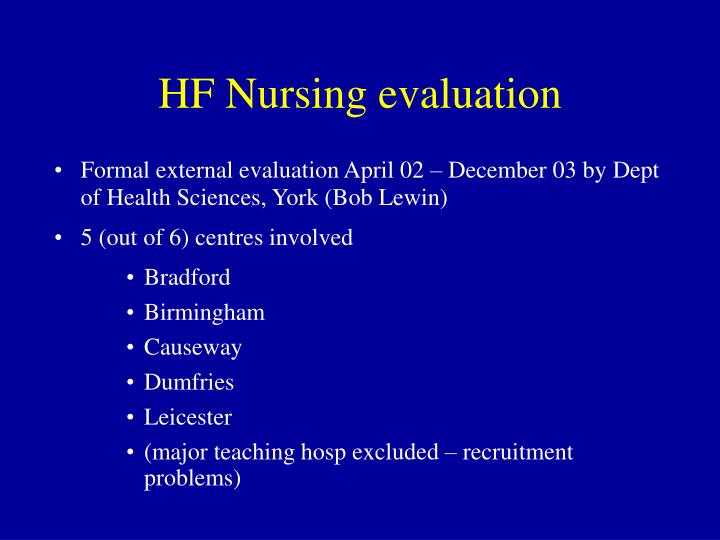 HF Nursing evaluation