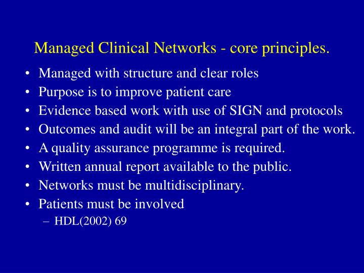 Managed Clinical Networks - core principles.