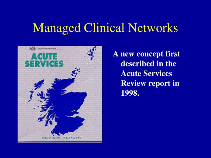 Managed clinical networks1