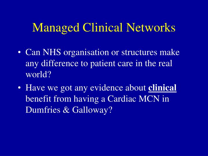 Managed Clinical Networks