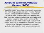 advanced chemical protective garment acpg