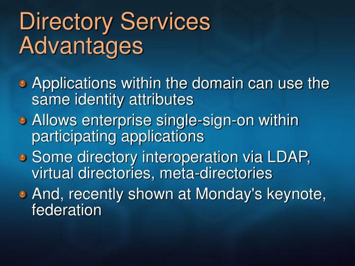 Directory Services Advantages