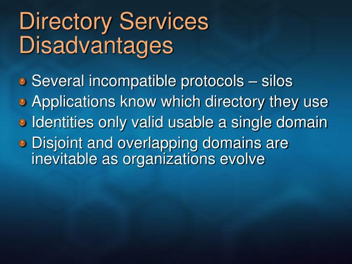 Directory Services Disadvantages