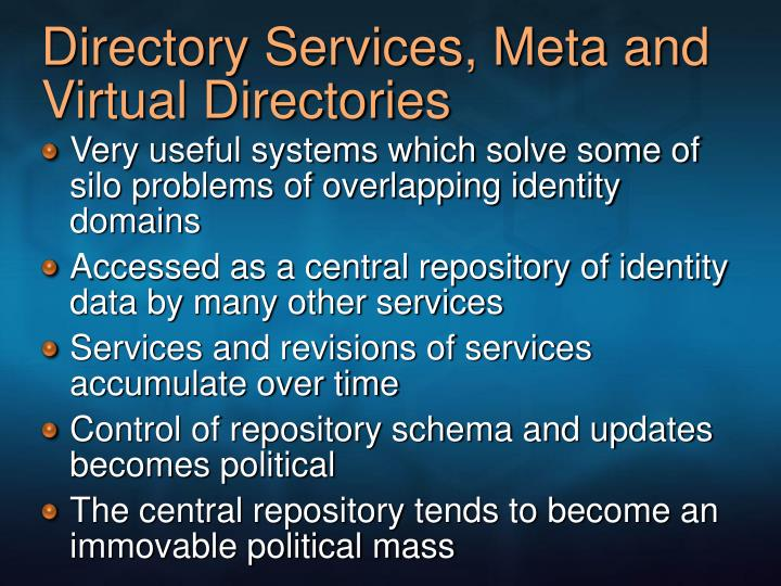 Directory Services, Meta and Virtual Directories