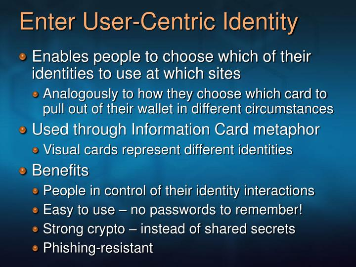Enter User-Centric Identity