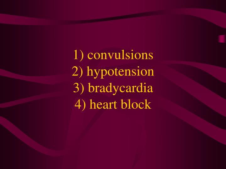 1) convulsions