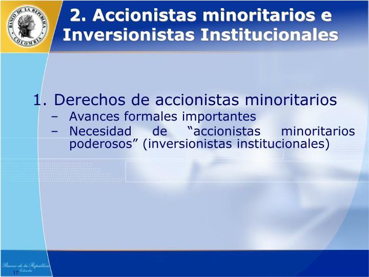 2. Accionistas minoritarios e Inversionistas Institucionales